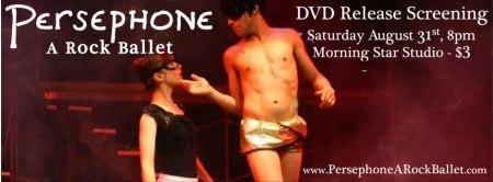 Persephone: A Rock Ballet - DVD Release